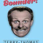 [PDF] [EPUB] Bounder!: The Biography of Terry-Thomas Download