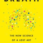 [PDF] [EPUB] Breath: The New Science of a Lost Art Download