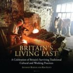 [PDF] [EPUB] Britain's Living Past: A Celebration of Britain's Surviving Traditional Cultural and Working Practices Download