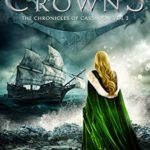 [PDF] [EPUB] Clash of Crowns (The Chronicles of Cassadon Book 2) Download