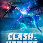 [PDF] [EPUB] Clash of the Heroes (Tournament of Heroes Book 1) Download