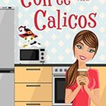 [PDF] [EPUB] Coffee and Calicos (The Matchmaker's Grimoire, #0.5) Download