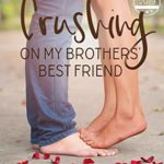 [PDF] [EPUB] Crushing on My Brothers' Best Friend (Sweet Water High, #2) Download