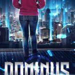 [PDF] [EPUB] Dominus: Young adult science fiction fantasy action adventure romance (Dominus Trilogy Book 1) Download