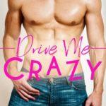 [PDF] [EPUB] Drive Me Crazy Download