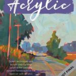 [PDF] [EPUB] En Plein Air: Acrylic: Expert techniques and simple step-by-step projects for creating dynamic landscapes in the open air with acrylic Download