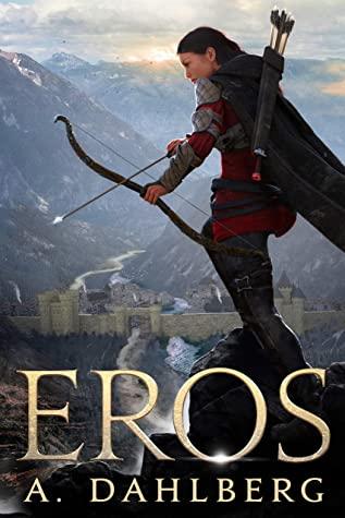 [PDF] [EPUB] Eros (The Eros Chronicles Book 1) Download by Anthony Dahlberg