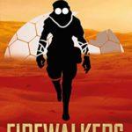 [PDF] [EPUB] Firewalkers Download