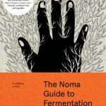 [PDF] [EPUB] Foundations of Flavor: The Noma Guide to Fermentation Download