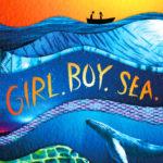 [PDF] [EPUB] Girl. Boy. Sea. Download