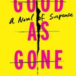 [PDF] [EPUB] Good as Gone Download