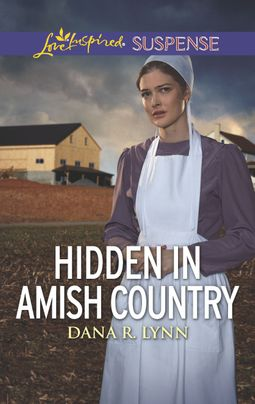 [PDF] [EPUB] Hidden in Amish Country (Amish Country Justice #7) Download by Dana R. Lynn