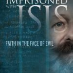 [PDF] [EPUB] Imprisoned with ISIS: Faith in the Face of Evil Download