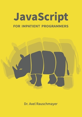 [PDF] [EPUB] JavaScript for impatient programmers Download by Axel Rauschmayer