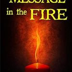 [PDF] [EPUB] MESSAGE in the FIRE: A psychic suspense thriller (Message of Murder) Download