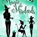 [PDF] [EPUB] Magic and Misdeeds (Starry Hollow Witches #11) Download