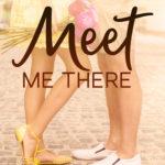 [PDF] [EPUB] Meet Me There (Ridgewater High, #1) Download