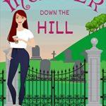 [PDF] [EPUB] Murder Down the Hill: A Copper Ridge Mystery – Book 1 Download