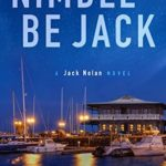 [PDF] [EPUB] Nimble Be Jack: A Jack Nolan Novel (The Cap's Place Series #2) Download