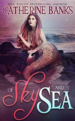 [PDF] [EPUB] Of Sky and Sea Download by Catherine  Banks