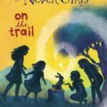 [PDF] [EPUB] On the Trail (Disney Fairies: The Never Girls, #10) Download