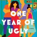 [PDF] [EPUB] One Year of Ugly Download