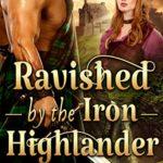 [PDF] [EPUB] Ravished By The Iron Highlander Download