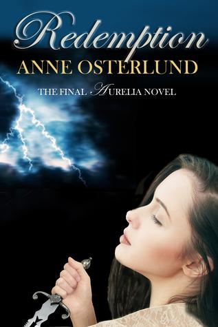 [PDF] [EPUB] Redemption (Aurelia, #3) Download by Anne Osterlund