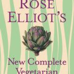 [PDF] [EPUB] Rose Elliot's New Complete Vegetarian Download