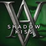 [PDF] [EPUB] Shadow Kiss (Vampire Academy, #3) Download