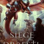 [PDF] [EPUB] Siege of Draestl (The Drahiad Chronicles Prologues Book 4) Download