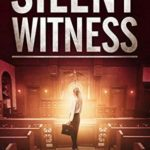 [PDF] [EPUB] Silent Witness (Cass Leary Legal Thriller #2) Download