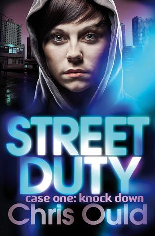 [PDF] [EPUB] Street Duty, Case One: Knock Down Download by Chris Ould