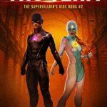 [PDF] [EPUB] Tag Team (The Supervillain's Kids #2) Download