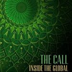 [PDF] [EPUB] The Call: Inside the Global Saudi Religious Project Download