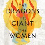 [PDF] [EPUB] The Dragons, the Giant, the Women: A Memoir Download