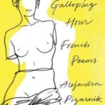 [PDF] [EPUB] The Galloping Hour: French Poems Download