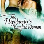 [PDF] [EPUB] The Highlander's English Woman (The Stelton Legacy) Download