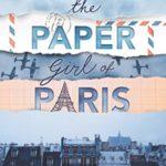 [PDF] [EPUB] The Paper Girl of Paris Download