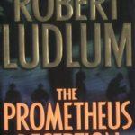 [PDF] [EPUB] The Prometheus Deception Download