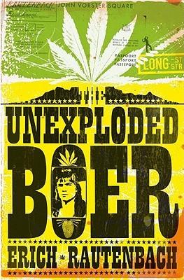 [PDF] [EPUB] The Unexploded Boer Download by Erich Rautenbach