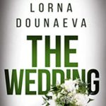 [PDF] [EPUB] The Wedding by Lorna Dounaeva Download