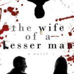 [PDF] [EPUB] The Wife of a Lesser Man (LA Cops Series Book 1) Download