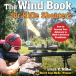 [PDF] [EPUB] The Wind Book for Rifle Shooters: How to Improve Your Accuracy in Mild to Blustery Conditions Download