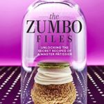 [PDF] The Zumbo Files : Unlocking the Secret Recipes of a Master Patissier Download