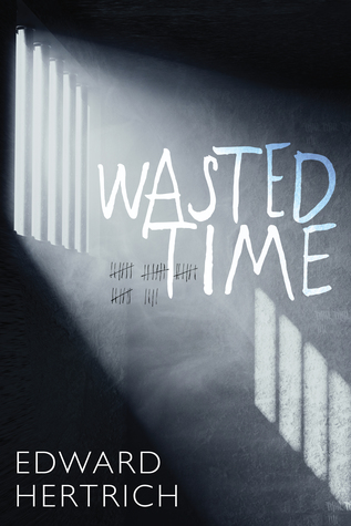 [PDF] [EPUB] Wasted Time Download by Edward Hertrich