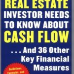 [PDF] What Every Real Estate Investor Needs to Know about Cash Flow… And 36 Other Key Financial Measures Download