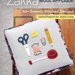 [PDF] [EPUB] Zakka Wool Appliqué: 60+ Sweetly Stitched Designs, Useful Projects for Joyful Living Download