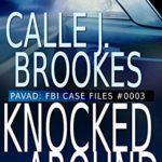 [PDF] [EPUB] #0003 Knocked Around (PAVAD: FBI Case Files #3) Download