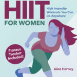 [PDF] [EPUB] 15-Minute Hiit for Women: High Intensity Workouts You Can Do Anywhere Download